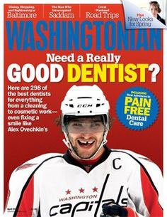 Need a Really Good Dentist - Washingtonian Magazine